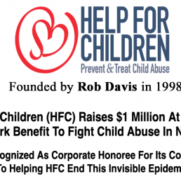 Help For Children (HFC) Raises One Million At NYC Benefit To Fight Child Abuse